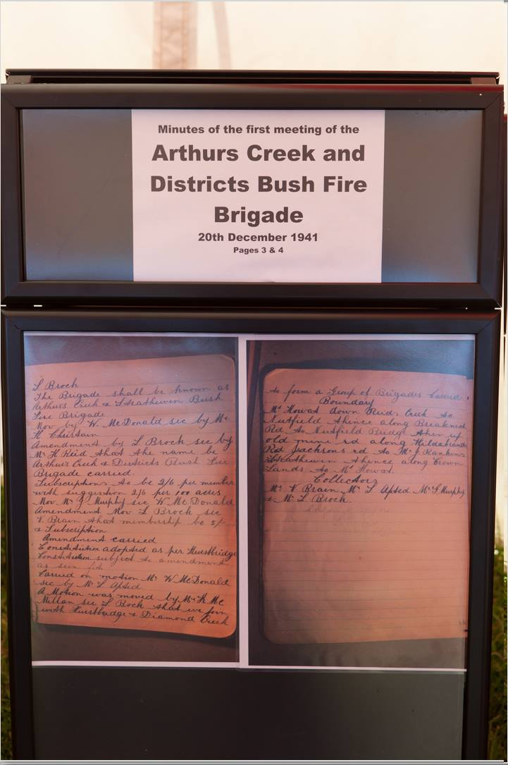 Minutes of the first meeting of the Arthurs Creek and Districts Bush Fire Brigade, 20th December, 1941.  Celebrating 150 years of continuous settlement and 125 years of the Arthurs Creek Mechanics Institute and 70 years of the Arthurs Creek / Strathewen Fire Brigades, October 2012