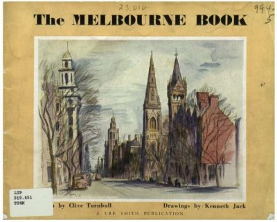 The Melbourne Book written by Clive Turnbull ; drawings by Kenneth Jack
