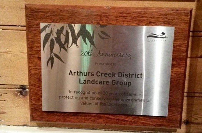 This plaque was presented to the Arthurs Creek District Landcare Group by Nillumbik Council at the end of 2013 and has been mounted on timber in the Arthurs Creek Mechanics Institute Hall.  In recognition of 20 years of service protecting and conserving the environmental values of the local area